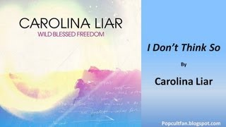 Watch Carolina Liar I Dont Think So video