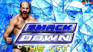 "download lagu 2014: Wwe Smackdown - Theme Song - ""this Life"" gratis"