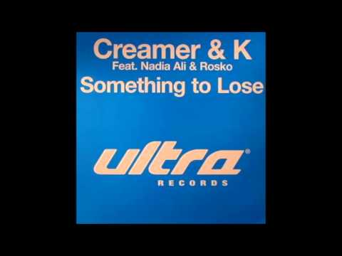 Rosko feat. Nadia Ali - Something To Lose (John Creamer And Stephane K Mix)
