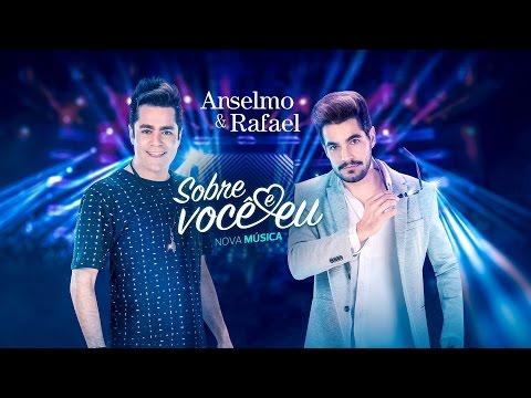Anselmo & Rafael - Sobre Você e Eu - DVD Ao vivo em Cuiabá