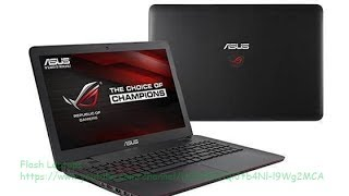 ASUS ROG GL551JW-WH71(WX) Review Intel i7 2.6GHz