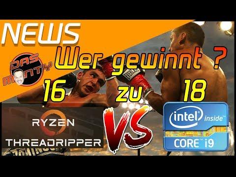 AMD vs INTEL | 16 vs 18 Kerne | Threadripper vs Core i9 | Das Monty - Deutsch