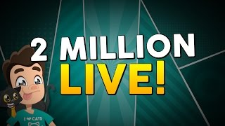2 MILLION SUBSCRIBERS - LIVE!