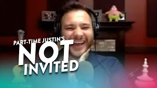 Part-Time Justin is NOT Invited!!!