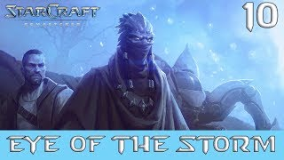 Starcraft Remastered Original 10 Eye of the Storm - Protoss Campaign - No Commentary