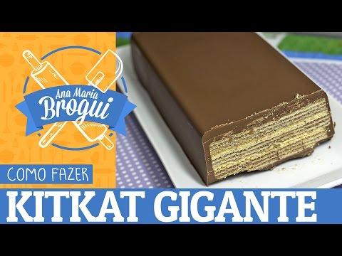 Ana Maria Brogui #25 - Como fazer KitKat Gigante