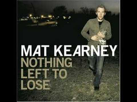 Mat Kearney - Chrashing Down