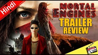 Mortal Engines Trailer | Review [Explained In Hindi]