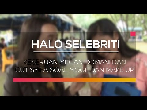 download lagu Keseruan Megan Domani Dan Cut Syifa Soal Moge Dan Make Up - Halo Selebriti gratis