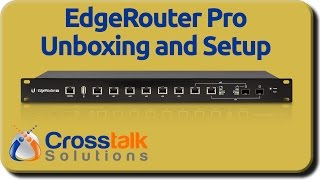 EdgeRouter Pro Unboxing and Setup