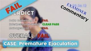 FAIL :-( Premature Ejaculation // MRCGP EXAM PRACTICE // CSA Prep // Episode 10b-1