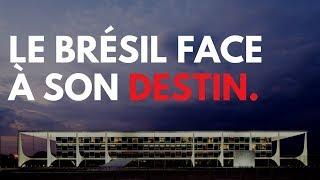 LE BRÉSIL FACE À SON DESTIN - ÉLECTIONS 2018