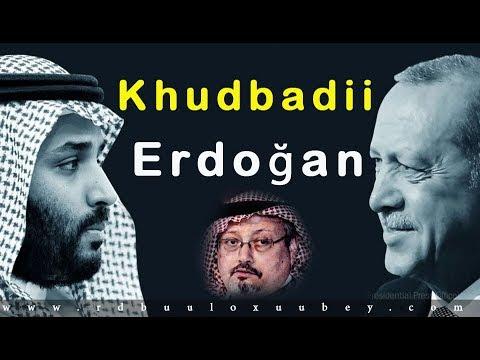 Khudbadii maanta ee Madaxwayne Erdoğan iyo dilkii Jamaal Kashoqji
