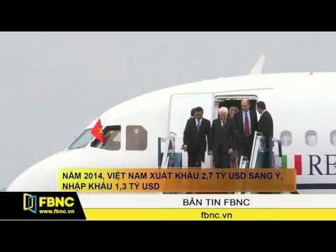 FBNC - Tổng thống Ý đến Việt Nam, hai nước ký hiệp định hợp tác hải quan