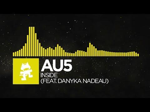 [Electro] - Au5 - Inside (feat. Danyka Nadeau) [Monstercat Release]