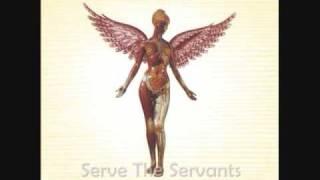 Watch Nirvana Serve The Servants video