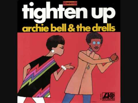Archie Bell - Tighten Up