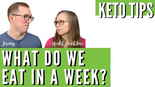 A Week of Keto...What Do We Eat In A Week? Health Coach Tara & Jeremy share their go-to keto meals!