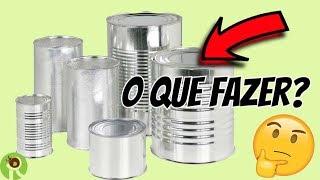 DIY   Ideias com latas na decoração ft  Inara Souza