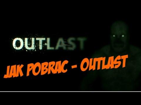 Jak Pobrać - Outlast + Outlast Whistleblower