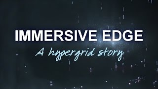 Immersive Edge The Movie