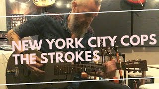 NEW YORK CITY COPS, THE STROKES 28 JOURS // 28 RIFFS , E22  tuto guitare