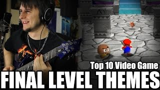 Top 10 Video Game Final Level Themes - Guitar Medley (FamilyJules)