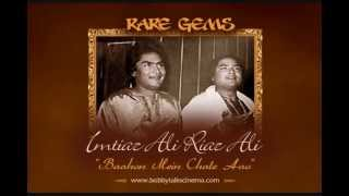 Baahon Mein Chale Aao by Ustad Imtiaz Ali Riaz Ali (A Rarest of Rare Musical Treat)