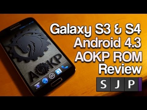 Galaxy S3 & S4 Android 4.3 AOKP ROM Review