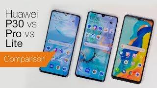 Huawei P30 vs P30 Pro vs P30 Lite