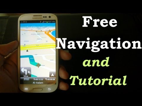 FREE NAVIGATION For Galaxy NOTE 3, S4, S3-Nexus-Droid-One X-S2 !!