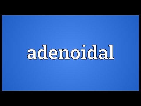 Header of Adenoidal