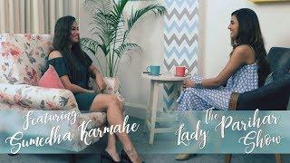 The Lady Parihar Show S01E05 Sumedha Karmahe