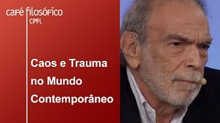 Caos e Trauma no Mundo Contemporâneo