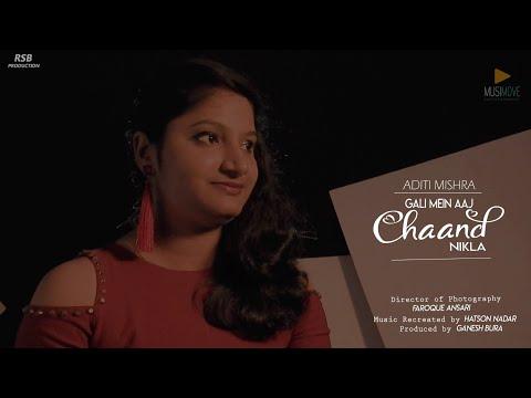 Gali Main Aaj Chaand Nikla ( Cover ) by Aditi Mishra |  Music: Hatson Nadar  | Musimove |  RSB