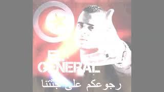 El General - Rjou3kom 3la Jothetna (Contre-RCD)