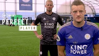 Perfect Player: Jamie Vardy and Kasper Schmeichel