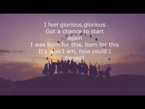Glorious- Macklemore ft Skylar Grey(lyrics)