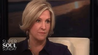 Dr. Brené Brown: You Might Be Afraid and Not Even Know It | SuperSoul Sunday | OWN