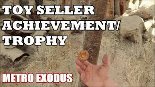 Metro Exodus - Toy Seller Achievement/Trophy (New Game +)
