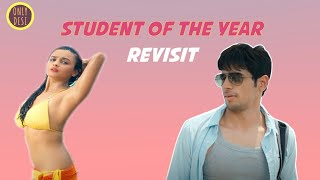 Student of the year : The LoL Revisit