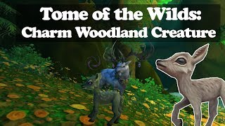 Tome of the Wilds: Charm Woodland Creature