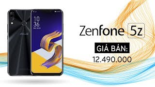 Mở hộp ASUS Zenfone 5z cấu hình cao nhất chỉ 12 triệu