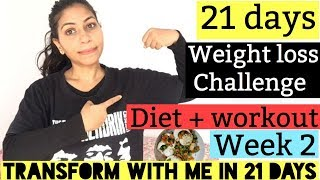 21 DAYS WEIGHT LOSS CHALLENGE | WEEK 2 | DIET + WORKOUT FOR WEIGHT LOSS | Azra Khan Fitness
