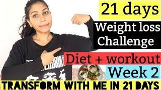 21 DAYS WEIGHT LOSS CHALLENGE   WEEK 2   DIET + WORKOUT FOR WEIGHT LOSS   Azra Khan Fitness