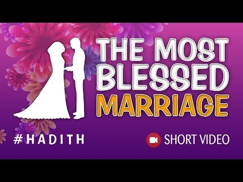 The Most Blessed Marriage ᴴᴰ ┇ #Hadith ┇ Islamic Short Video ┇ TDR Production ┇