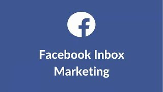 Send Mass Message From Facebook Page - Facebook Inbox Remarketing & Retargeting for FREE