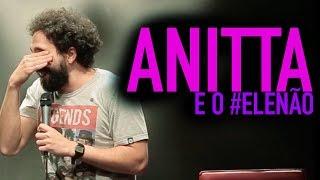 MURILO COUTO - ANITTA E O ELE NÃO