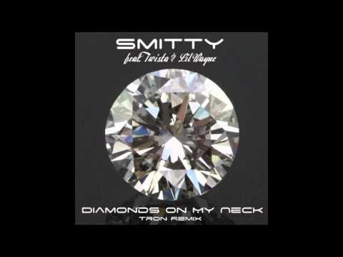 Smitty - Diamonds On My Neck feat. Twista & Lil Wayne (Tron Remix)