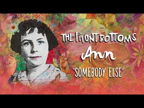 The Front Bottoms: Somebody Else (Official Audio)